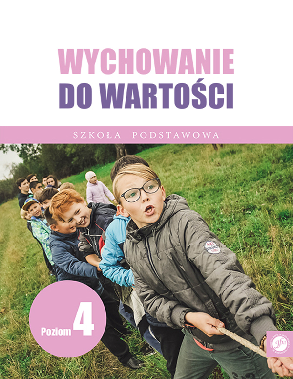 Ks. Zdzisław Struzik, Wychowanie dowartości. Szkoła podstawowa. Poziom 4, Instytut Papieża Jana Pawła II, Warszawa 2020